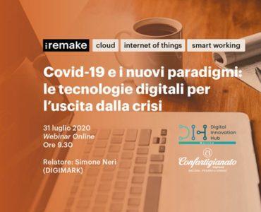 """Webinar """"Covid-19 e i nuovi paradigmi: le tecnologie digitali per l'uscita dalla crisi"""""""
